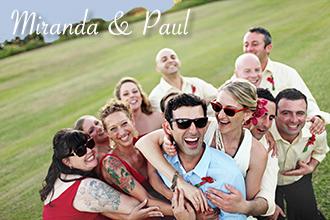 Miranda & Paul